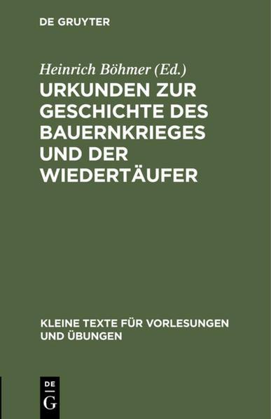 Urkunden zur Geschichte des Bauernkrieges und der Wiedertäufer - Coverbild