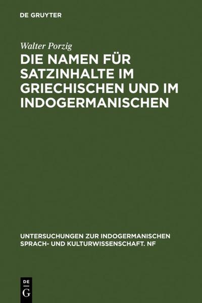 Die Namen für Satzinhalte im Griechischen und im Indogermanischen - Coverbild