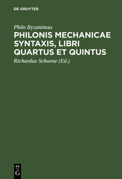 Philonis mechanicae syntaxis [Ausz.] libri quartus et quintus - Coverbild