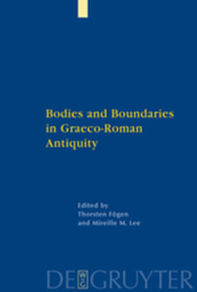 Bodies and Boundaries in Graeco-Roman Antiquity - Coverbild