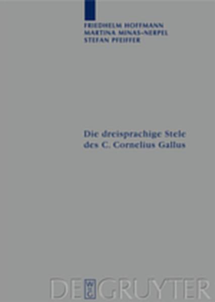 Die dreisprachige Stele des C. Cornelius Gallus - Coverbild
