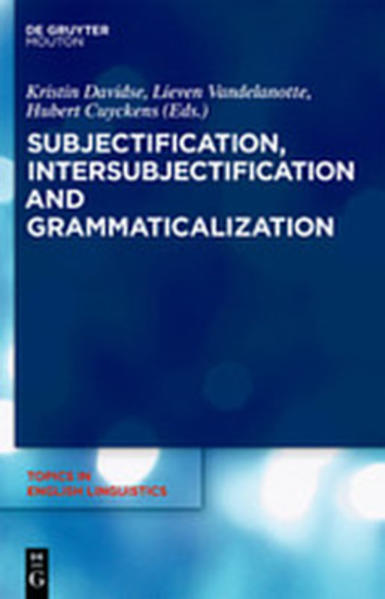 Subjectification, Intersubjectification and Grammaticalization - Coverbild