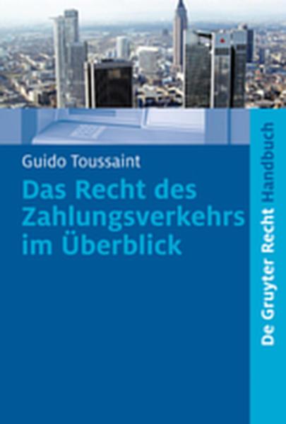 Das Recht des Zahlungsverkehrs im Überblick - Coverbild