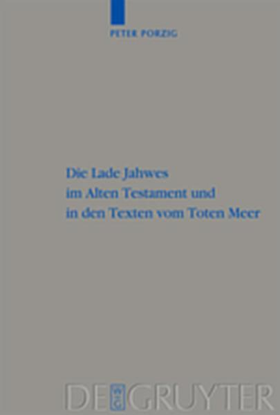 Die Lade Jahwes im Alten Testament und in den Texten vom Toten Meer - Coverbild