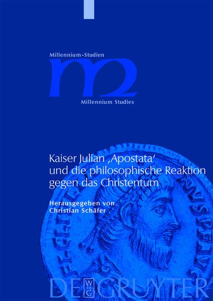 Kaiser Julian 'Apostata' und die philosophische Reaktion gegen das Christentum - Coverbild