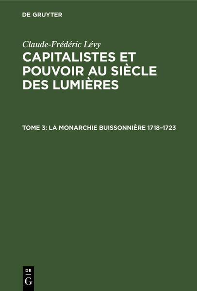 Capitalistes et pouvoir au siècle des lumières / La Monarchie Buissonnière 1718-1723 - Coverbild