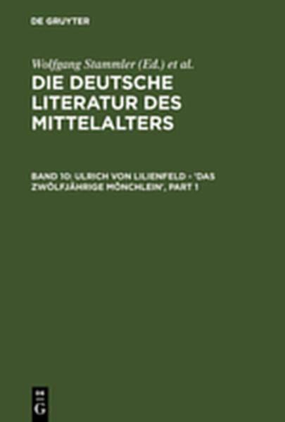 Die deutsche Literatur des Mittelalters / Ulrich von Lilienfeld - 'Das zwölfjährige Mönchlein' - Coverbild