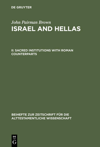 John Pairman Brown: Israel and Hellas / Sacred Institutions with Roman Counterparts - Coverbild