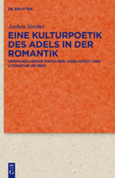 Eine Kulturpoetik des Adels in der Romantik - Coverbild