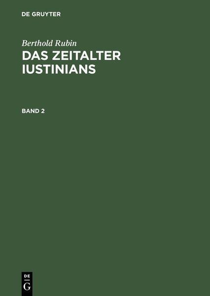 Berthold Rubin: Das Zeitalter Iustinians / Berthold Rubin: Das Zeitalter Iustinians. Band 2 - Coverbild