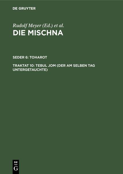 Die Mischna. Toharot / Tebul Jom (Der am selben Tag Untergetauchte) - Coverbild