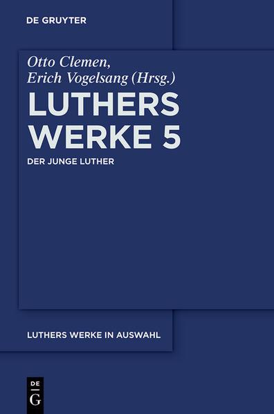 Martin Luther: Luthers Werke in Auswahl / Der junge Luther - Coverbild