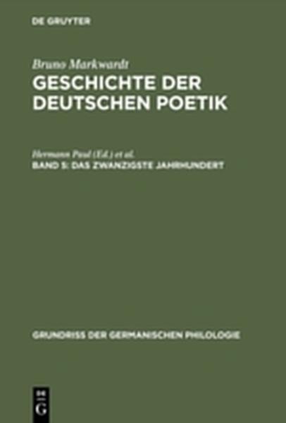 Bruno Markwardt: Geschichte der deutschen Poetik / Das zwanzigste Jahrhundert - Coverbild