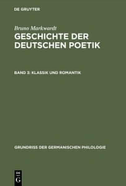 Bruno Markwardt: Geschichte der deutschen Poetik / Klassik und Romantik - Coverbild