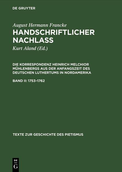Handschriftlicher Nachlass. Die Korrespondenz Heinrich Melchior Mühlenbergs... / 1753 - 1762 - Coverbild