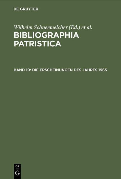 Bibliographia Patristica / Die Erscheinungen des Jahres 1965 - Coverbild