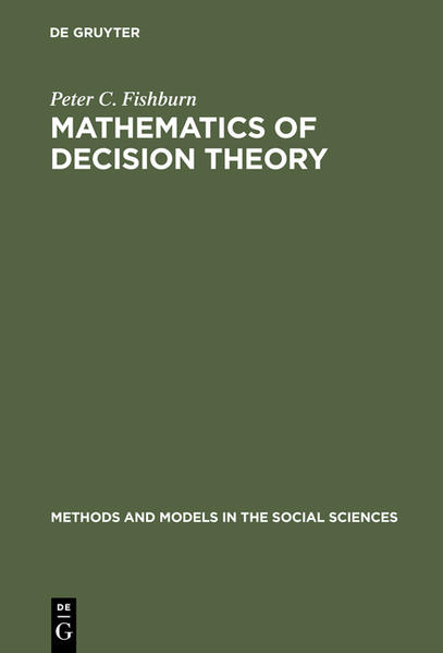 FISHBURN:MATHEMATICS OF DECISION THEORY   MMSS 3 - Coverbild
