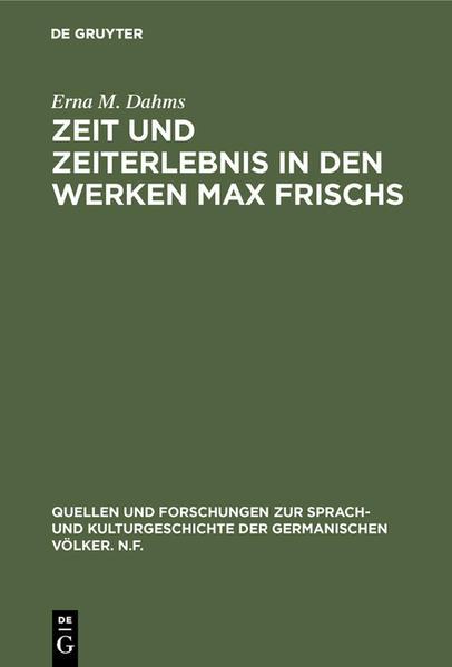 Zeit und Zeiterlebnis in den Werken Max Frischs - Coverbild