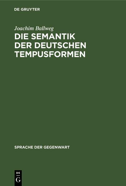Die Semantik der deutschen Tempusformen - Coverbild