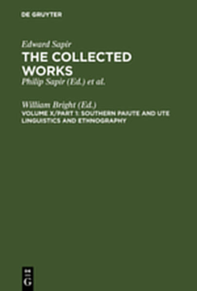 Edward Sapir: The Collected Works of Edward Sapir / Southern Paiute and Ute Linguistics and Ethnography - Coverbild