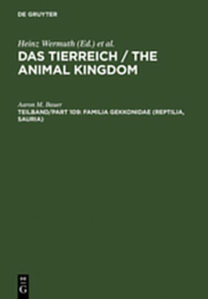 Das Tierreich / The Animal Kingdom / Familia Gekkonidae (Reptilia, Sauria). Part I: Australia and Oceania - Coverbild