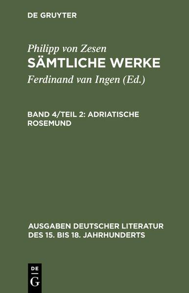Philipp von Zesen: Sämtliche Werke.  / Adriatische Rosemund - Coverbild
