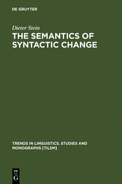 The Semantics of Syntactic Change - Coverbild