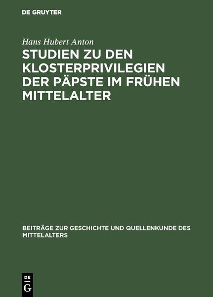 Studien zu den Klosterprivilegien der Päpste im frühen Mittelalter - Coverbild