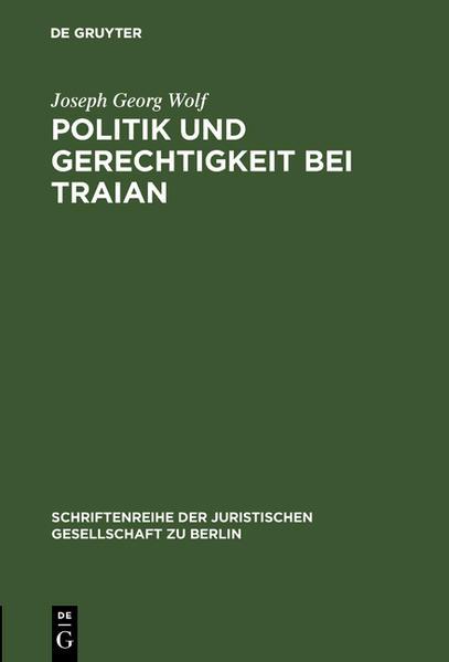 Politik und Gerechtigkeit bei Traian - Coverbild