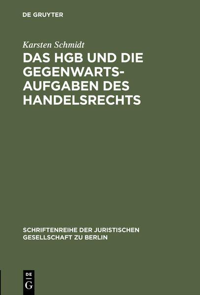 Das HGB und die Gegenwartsaufgaben des Handelsrechts - Coverbild