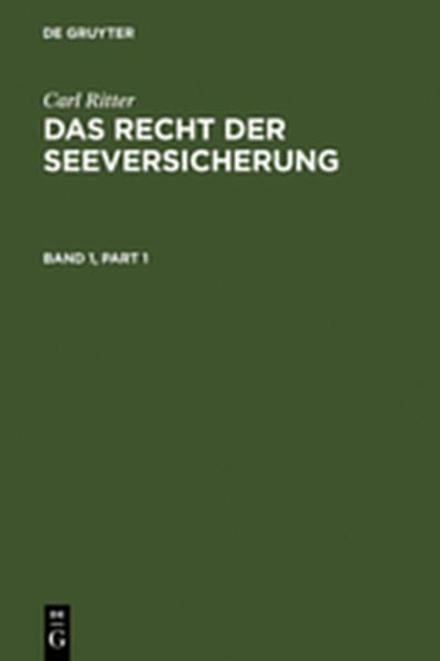 Carl Ritter: Das Recht der Seeversicherung / Carl Ritter: Das Recht der Seeversicherung. Band 1 - Coverbild