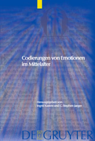 Codierungen von Emotionen im Mittelalter / Emotions and Sensibilities in the Middle Ages  - Coverbild
