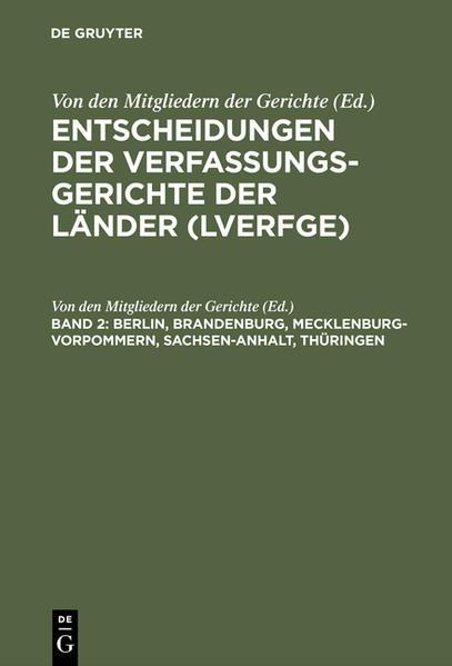 Entscheidungen der Verfassungsgerichte der Länder (LVerfGE) / Berlin, Brandenburg, Mecklenburg-Vorpommern, Sachsen-Anhalt, Thüringen - Coverbild
