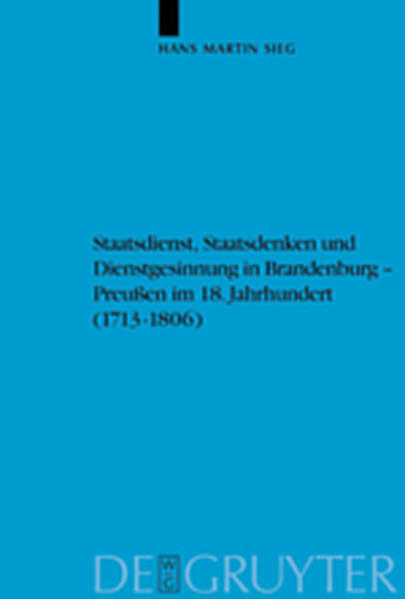 Staatsdienst, Staatsdenken und Dienstgesinnung in Brandenburg-Preußen im 18. Jahrhundert (1713-1806) - Coverbild