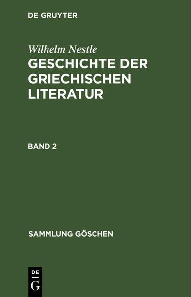 Geschichte der griechischen Literatur / SG 557 NESTLE GESCH GR LIT 2 - Coverbild