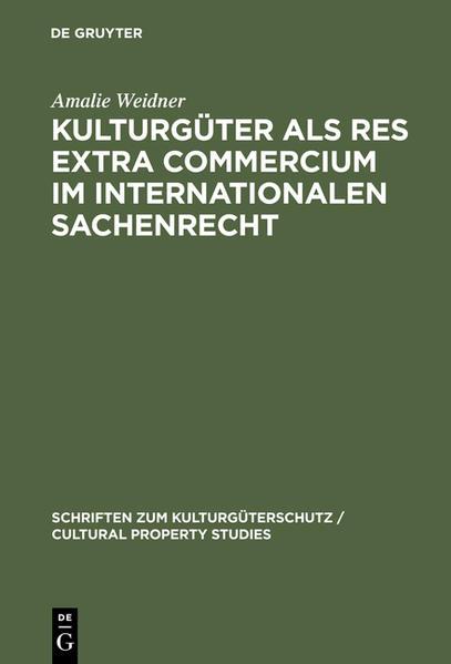 Kulturgüter als res extra commercium im internationalen Sachenrecht  - Coverbild
