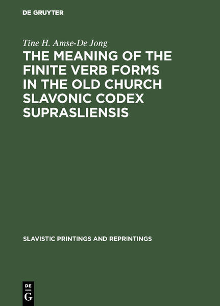 The meaning of the Finite Verb Forms in the Old Church Slavonic Codex Suprasliensis - Coverbild