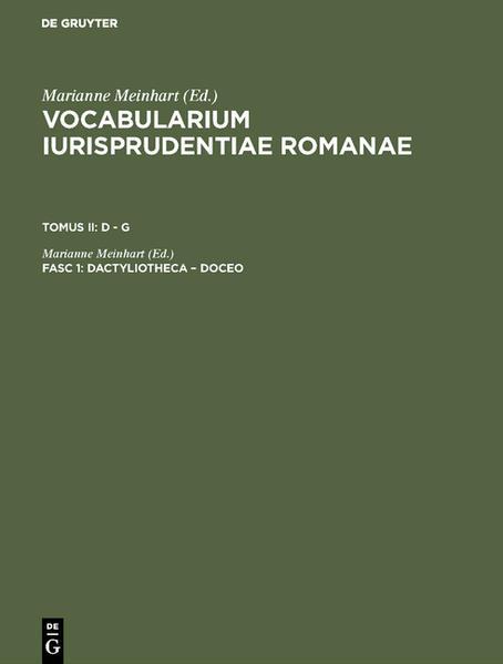 Vocabularium iurisprudentiae Romanae. D - G / dactyliotheca - doceo - Coverbild