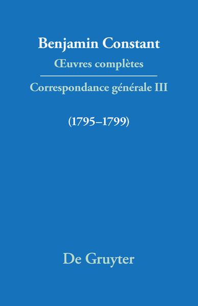 Œuvres complètes. Correspondance générale / Correspondance 1795-1799 - Coverbild