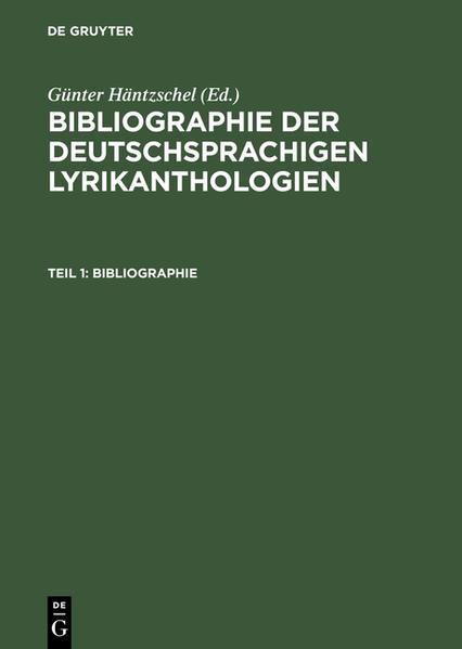 Bibliographie der deutschsprachigen Lyrikanthologien / Teil 1: Bibliographie; Teil 2: Register - Coverbild