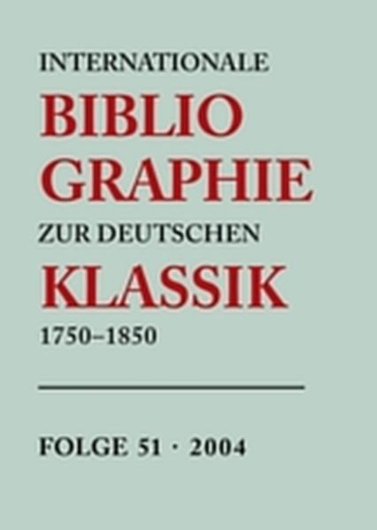 Internationale Bibliographie zur Deutschen Klassik 1750-1850 / 2004 - Coverbild