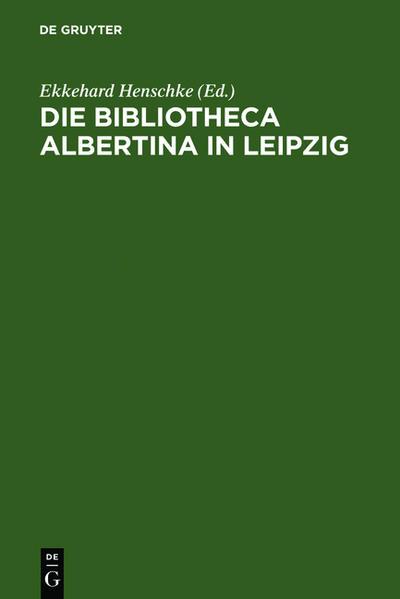Die Bibliotheca Albertina in Leipzig - Coverbild