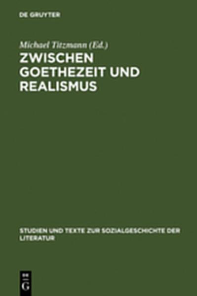 Zwischen Goethezeit und Realismus - Coverbild