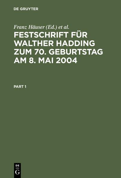 Festschrift für Walther Hadding zum 70. Geburtstag am 8. Mai 2004 - Coverbild