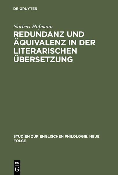 Redundanz und Äquivalenz in der literarischen Übersetzung - Coverbild