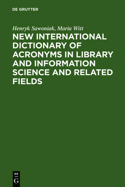 New International Dictionary of Acronyms in Library and Information Science and Related Fields - Coverbild