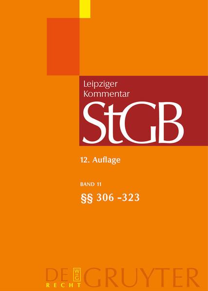 Strafgesetzbuch. Leipziger Kommentar / §§ 306-323 - Coverbild