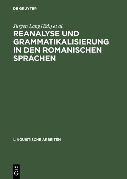 Reanalyse und Grammatikalisierung in den romanischen Sprachen - Coverbild