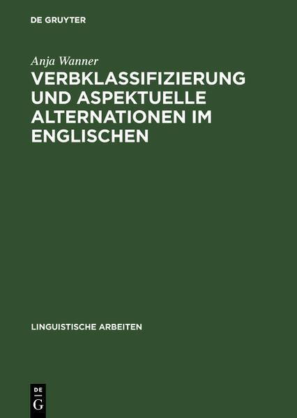 Verbklassifizierung und aspektuelle Alternationen im Englischen - Coverbild