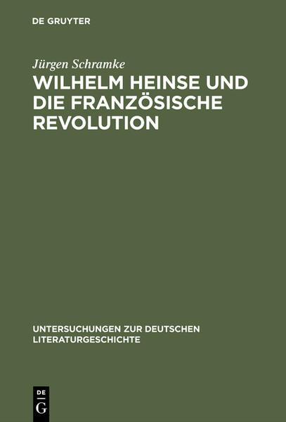 Wilhelm Heinse und die Französische Revolution - Coverbild
